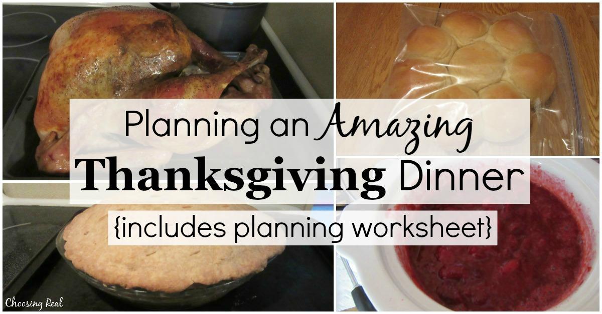 Planning An Amazing Thanksgiving Dinner Choosing Real