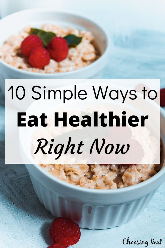 10 Simple Ways to Eat Healthier