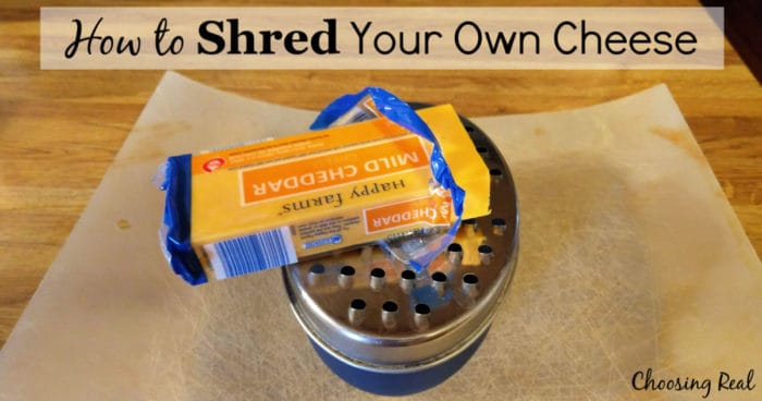 Could you shred your own cheese and quit buying bags of pre-shredded cheese?